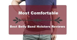 Most Comfortable Best Belly Band Holster Review