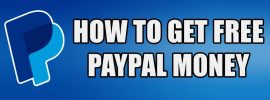 How to Earn Free PayPal Cash Now